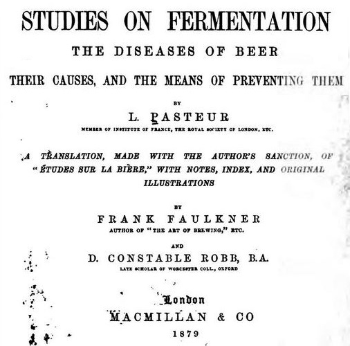 Studies on Fermentation: The Diseases of Beer by Louis Pasteur