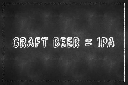 CRAFT BEER = IPA