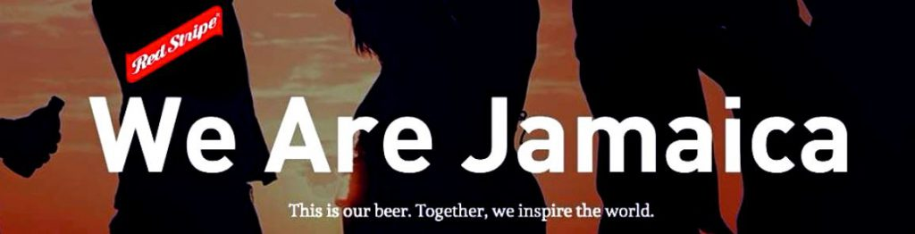 Red Stripe Slogan: We are Jamaica