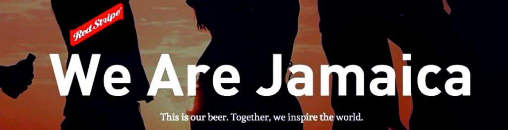 Red Stripe Slogan: We are Jamaica