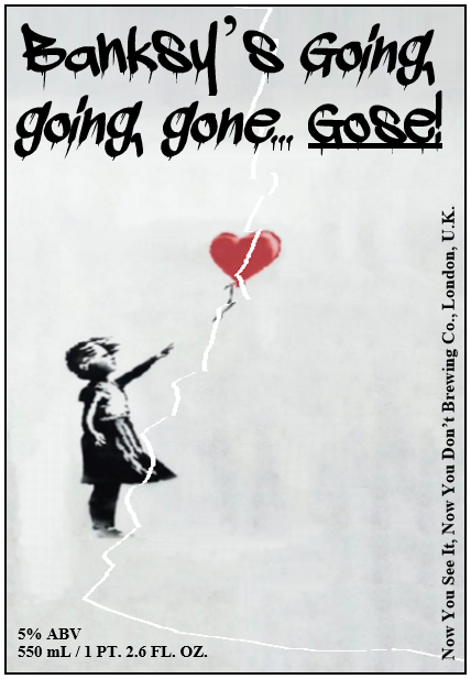 Banksy's Going, going, gone... Gose!