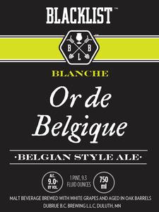 Blacklist Or'd Belgique Blanche