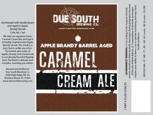 Due South Brewing Co Apple Brandy Barrel Aged Caramel Cream A