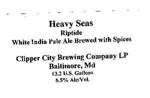 Heavy Seas Riptide