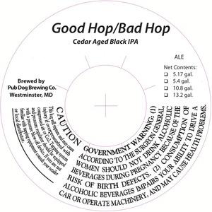 Pub Dog Brewing Co. Good Hop/bad Hop
