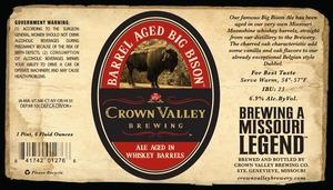 Crown Valley Barrel Aged Big Bison
