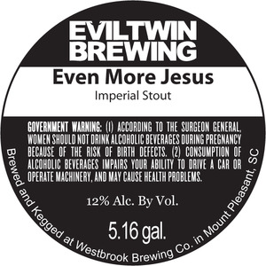 Evil Twin Brewing Even More Jesus