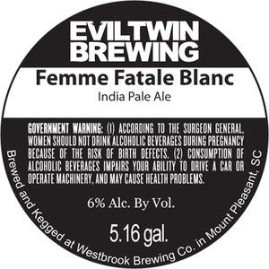 Evil Twin Brewing Femme Fatale Blanc