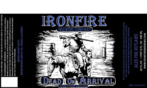 Ironfire Brewing Company Dead On Arrival