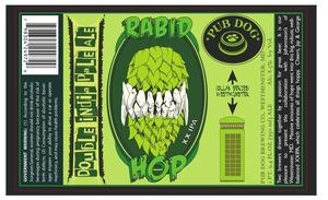 Pub Dog Brewing Co. Rabid Hop