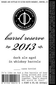 River North Brewery Barrel Reserve 2013