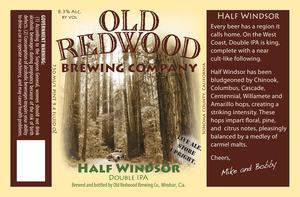 Old Redwood Brewing Company Half Windsor