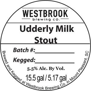 Westbrook Brewing Company Udderly Milk
