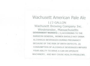 Wachusett Brewing Company, Inc. Wachusett American Pale Ale