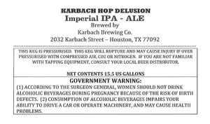 Karbach Brewing Co.a Karbach Hop Delusion