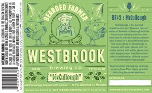"Westbrook Brewing Company Bearded Farmer ""mccullough"""