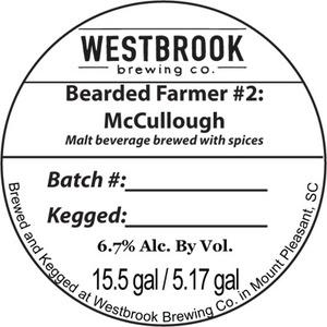 Westbrook Brewing Company Bearded Farmer #2: Mccullough