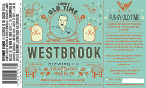 Westbrook Brewing Company Funky Old Time