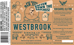 Westbrook Brewing Company Rum Barrel Old Time
