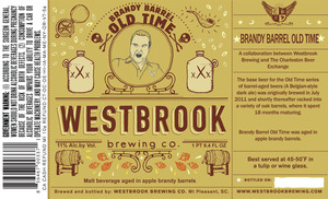 Westbrook Brewing Company Brandy Barrel Old Time