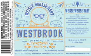 Westbrook Brewing Company Weisse Weisse Baby