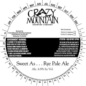 Crazy Mountain Sweet As