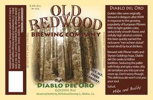 Old Redwood Brewing Company Diablo Del Oro