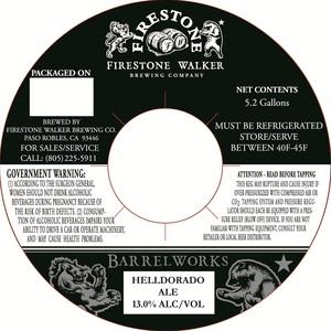 Firestone Walker Brewing Company Barrelworks Helldorado