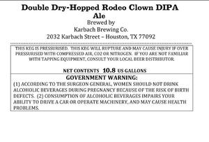 Karbach Brewing Co. Double Dry-hopped Rodeo Clown