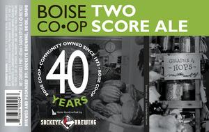Sockeye Boise Co-op Two Score Ale