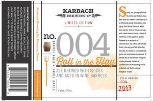 Karbach Brewing Co. Roll In The Hay