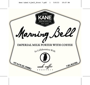 Kane Brewing Company Morning Bell May 2013