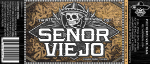 Twisted X Brewing Company Senor Viejo