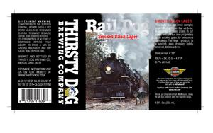 Thirsty Dog Brewing Co. Rail Dog Smoked Black Lager
