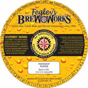Fegley's Brew Works Pawshop Porter