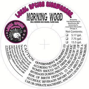 Local Option Morning Wood