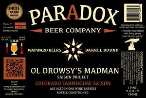 Paradox Beer Company Inc Ol Drowsy's Madman