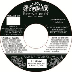 Firestone Walker Brewing Company Barrelworks Lil Mikkel