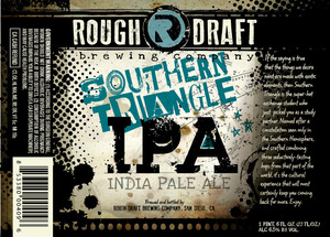 Rough Draft Brewing Company Southern Triangle IPA