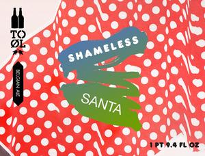 To Ol Shameless Santa