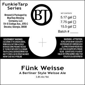 Bluetarp Brewing Company Funk Weisse