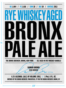 The Bronx Brewery Rye Whiskey Barrel Aged Bronx Rye July 2013
