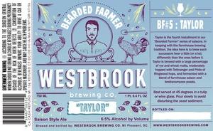 "Westbrook Brewing Company Bearded Farmer ""taylor"""