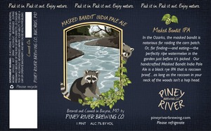 Piney River Brewing Co. LLC Masked Bandit