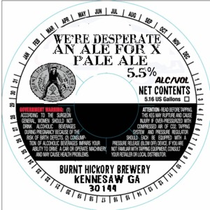 Burnt Hickory Brewery We're Desperate, An Ale For X