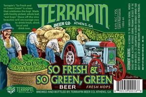 Terrapin So Fresh And So Green, Green