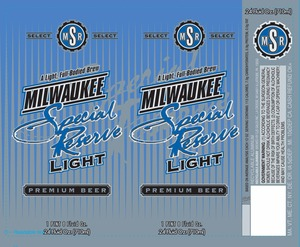 Milwaukee Special Reserve Light