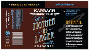 Karbach Brewing Co. Mother In Lager