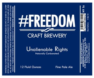 #freedom Craft Brewery Unalienable Rights
