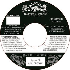 Firestone Walker Brewing Company Barrelworks Agrestic